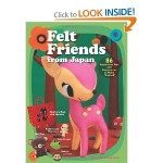 Book Review—Felt Friends from Japan: 86 Super-cute Toys and Accessories to Make Yourself