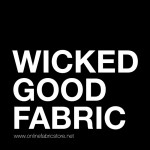 "The Story Behind ""Wicked Good Fabric"""