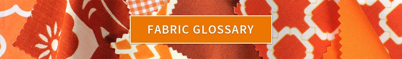 Fabric Glossary Homepage